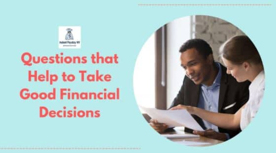 Questions that Help to Make Good Financial Decisions